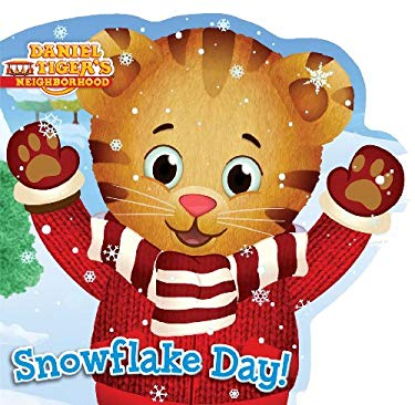 Snowflake Day! (Daniel Tiger's Neighborhood)