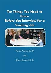 Ten Things You Need to Know Before You Interview for a Teaching Job 21154939