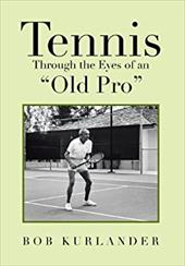 Tennis Through the Eyes of an Old Pro 20970248
