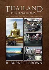 Thailand Destinations: Tips, Insights and Helpful Information 21153755