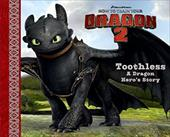 Toothless: A Dragon Hero's Story (How to Train Your Dragon 2) 21954446