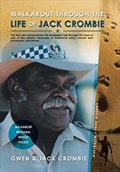 Walkabout Through the Life of Jack Crombie: Jack Crombie 20970250