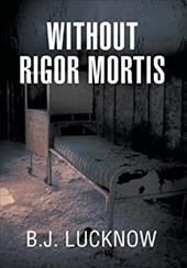 Without Rigor Mortis 21338207