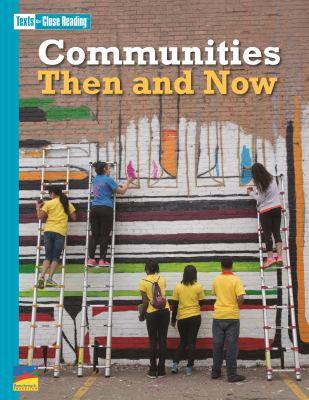 ISBN 9781490091952 product image for Texts for Close Reading Grade 3 Unit 7 Communities Then and Now | upcitemdb.com