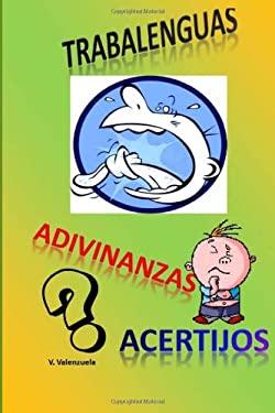Trabalenguas, adivinanzas y acertijos (Spanish Edition)