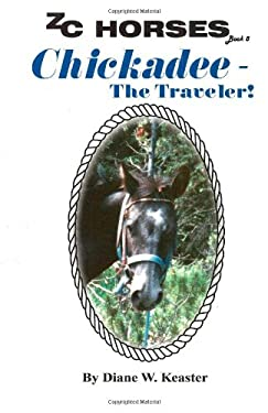 Chickadee-The Traveler (ZC Horses)