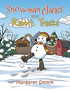 Snowman Jacks and Rabbit Tracks