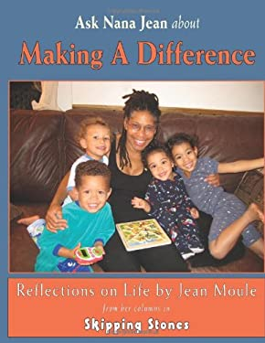 Ask Nana Jean About Making a Difference: Reflections on Life
