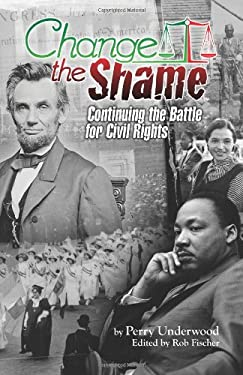 Change the Shame: Continuing the Battle for Civil Rights