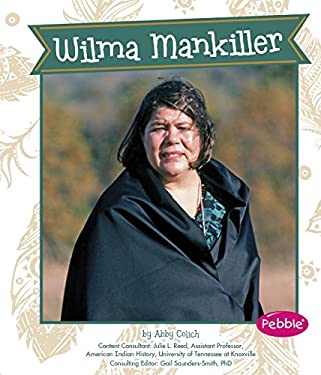 Wilma Mankiller (Great Women in History) - Colich, Abby