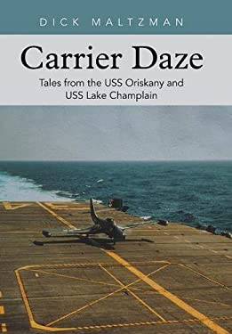 Carrier Daze: Tales from the USS Oriskany and USS Lake Champlain