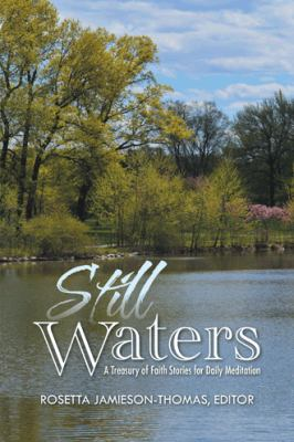 Still Waters : A Treasury of Faith Stories for Daily Meditation