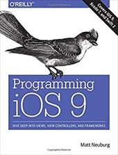 Programming iOS 9: Dive Deep into Views, View Controllers, and Frameworks 23256293
