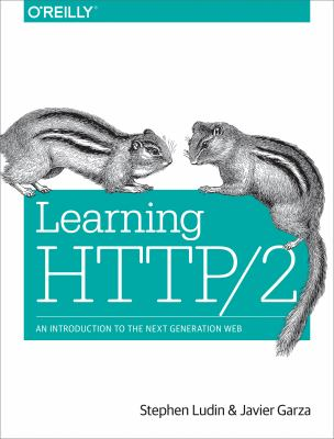 Learning HTTP/2: A Practical Guide for Beginners