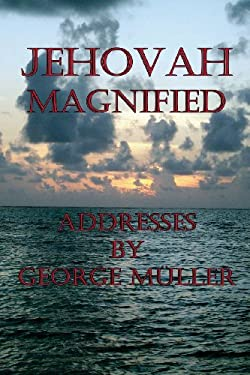 Jehovah Magnified