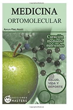 Medicina ortomolecular (Spanish Edition)