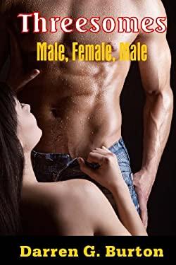 Threesomes: Male, Female, Male