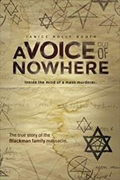 A Voice out of Nowhere: Inside the mind of a mass murderer 22279580