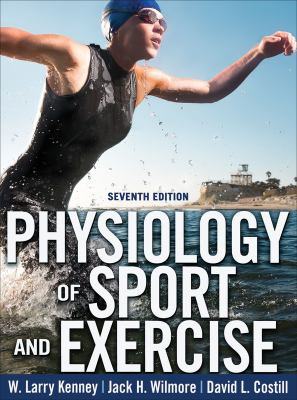 Physiology of Sport and Exercise + Web Study Guide - 7th Edition