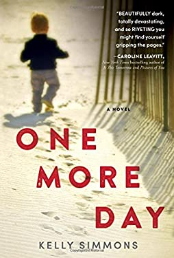 One More Day: A Dark and Captivating Thriller