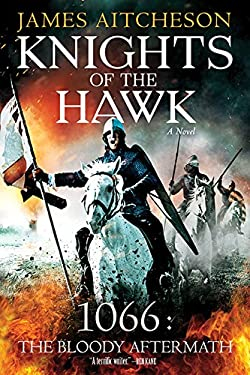 Knights of the Hawk: A Novel (The Conquest Series)