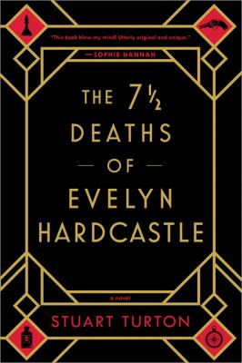 The 7 Deaths of Evelyn Hardcastle as book, audiobook or ebook.