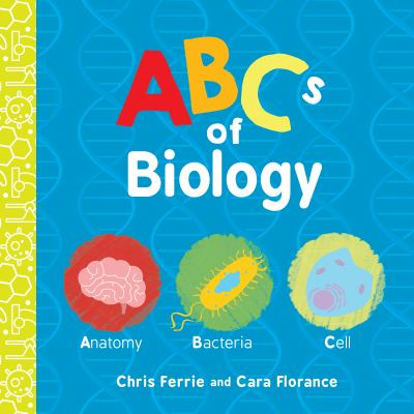 ABCs of Biology (Baby University)
