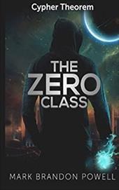 The Zero Class (Cypher Theorem) (Volume 1) 23033446