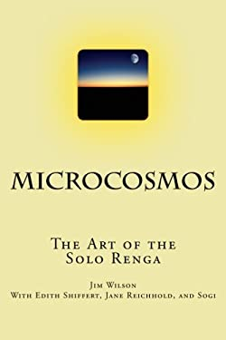 Microcosmos: The Art of the Solo Renga