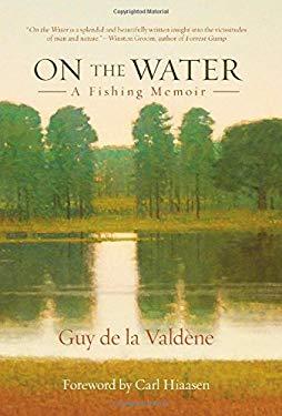 On the Water: A Fishing Memoir