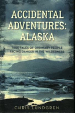 Accidental Adventures: Alaska