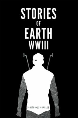 Stories of Earth : Wwiii
