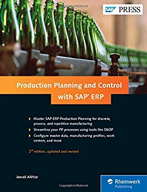 Production Planning and Control (SAP PP) with SAP ERP (2nd Edition)