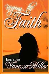 Keeping the Faith (Faith Series) 22973033