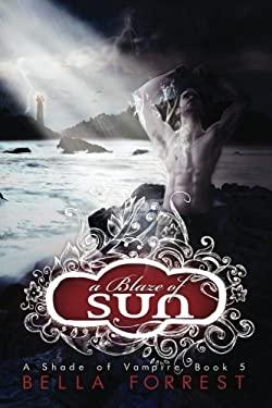 A Shade Of Vampire 5: A Blaze Of Sun