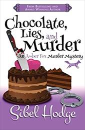 Chocolate, Lies, and Murder (Amber Fox Mysteries book #4) (The Amber Fox Murder Mystery Series) 22934935
