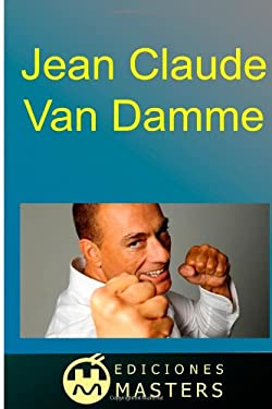 Jean Claude Van Damme (Spanish Edition)