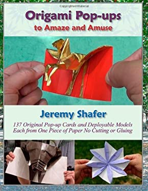 Origami Pop-ups: to Amaze and Amuse