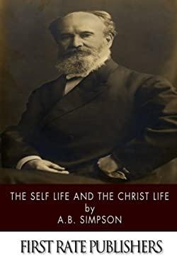 The Self Life and the Christ Life