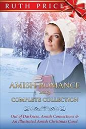 Amish Romance 2013 Complete Collection (Out of Darkness - Amish Connections (An Amish of Lancaster County Saga) Series) (Volume 10 23811248