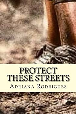 Protect These Streets