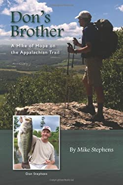 Don's Brother: A Hike of Hope on the Appalachian Trail