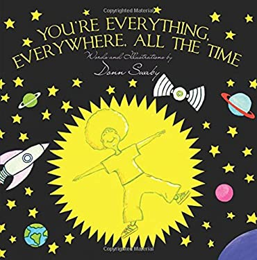 You're Everything, Everywhere, All The Time