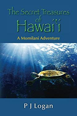 The Secret Treasures of Hawaii: A Momilani Adventure