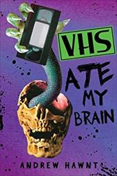 VHS Ate My Brain 22759762