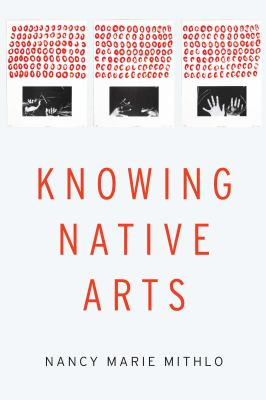 Knowing Native Arts