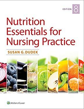 Nutrition Essentials for Nursing Practice