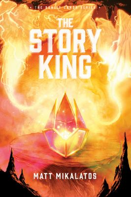 The Story King (The Sunlit Lands)