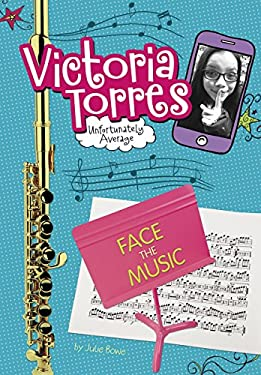 Face the Music (Victoria Torres, Unfortunately Average)