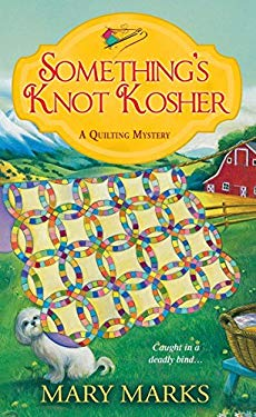 Something's Knot Kosher (A Quilting Mystery)